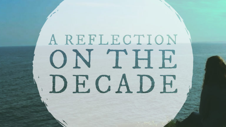 A Reflection on the Decade