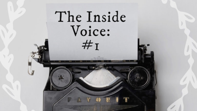 "The Inside Voice #1 – ""Bubbles"""