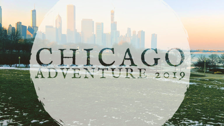 Our Chicago Adventure: 2019