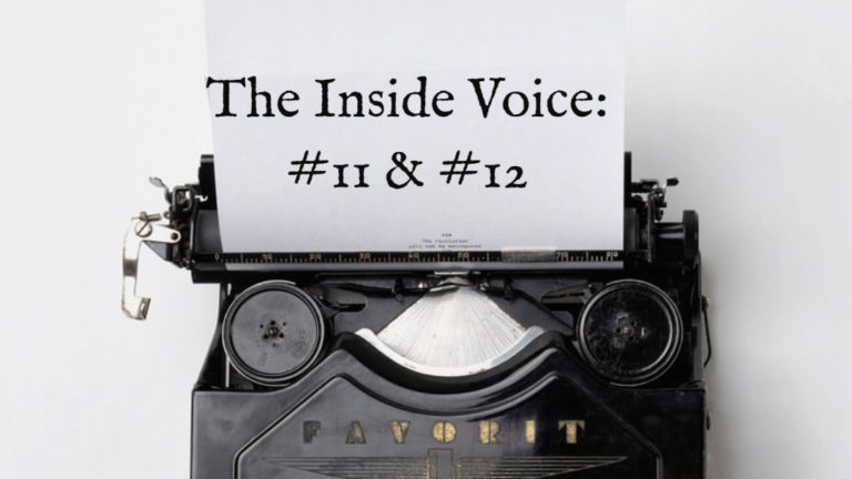 "The Inside Voice #11- ""More"" and The Inside Voice #12 – ""Silence"""