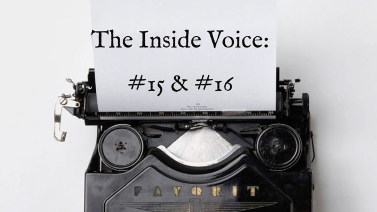 "The Inside Voice #15- ""Give Me"" and The Inside Voice #16- ""To the Wind"""