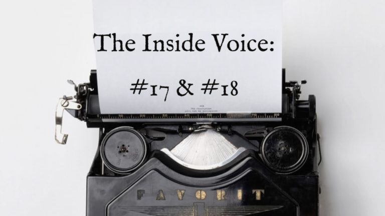 "The Inside Voice #17 -""Stages"" and #18- ""Fires"""