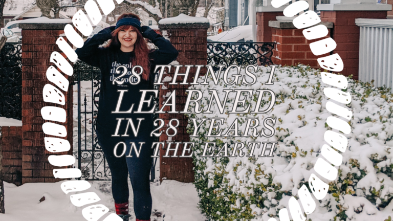 28 Things I Learned in 28 Years on the Earth