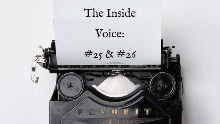 "The Inside Voice #25- ""Ships and Anchors"" and the Inside Voice #26 – ""Former Child"""
