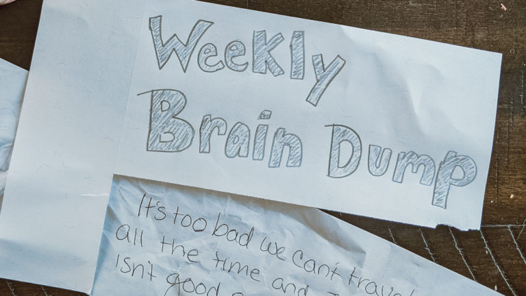 Weekly Brain Dump: It's Too Bad We Can't Travel All the Time and Junk Food Isn't Good For You