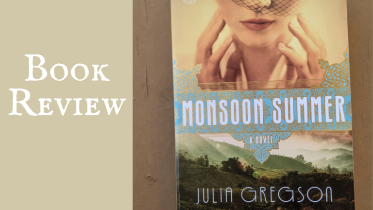 Books are Best: Review of Monsoon Summer by Julia Gregson